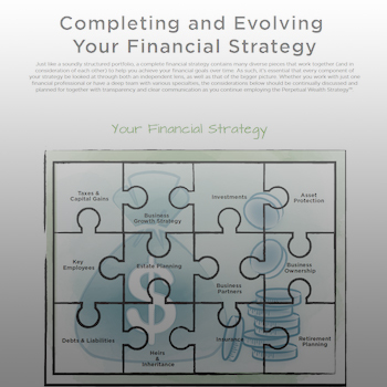 Completing and Evolving Your Financial Strategy